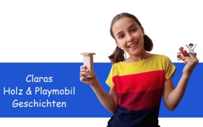Claras Holz & Playmobilgeschichten