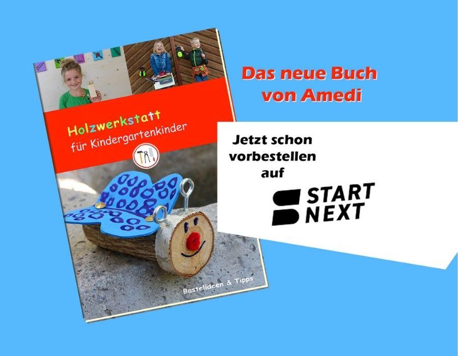Holzwerkstatt für Kindergartenkinder bei Startnext bestellen