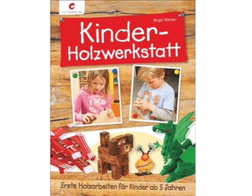 Kinderholzwerkstatt von Birgit Märker